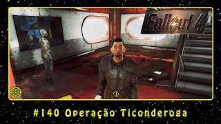 Fallout 4 (PC) #140 Operação Ticonderoga | PT-BR