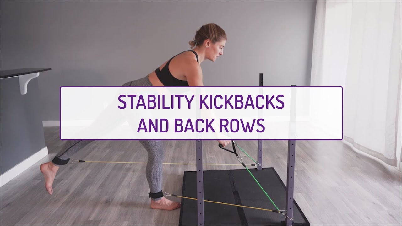 Home Exercises | Stability Kickbacks and Back Rows | Strength & Stability | Legs
