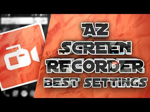 AZ Screen Recorder Setup Tutorial | Best Setting For Recording | Hindi/Urdu