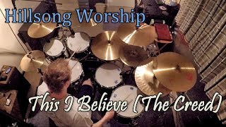 Hillsong Worship - This I Believe (The Creed) (Drum Cover)