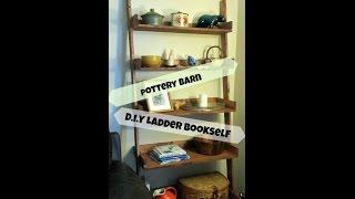 D.i.y Pottery Barn Leaning Ladder Bookshelf | Home Decor | Home Make Over |