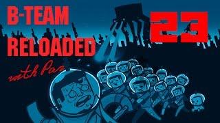 B-team reloaded with Pan #23 - Домой