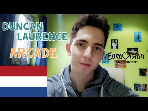 EUROVISION 2019 - THE NETHERLANDS (ARCADE - DUNCAN LAURENCE) - REACTION