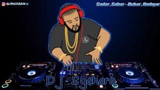 Dj Syahara    Tiktok Viral Slow Remix Full Bass Terbaru 2021