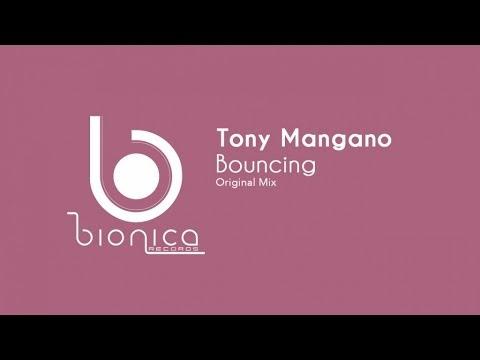 Tony Mangano - Bouncing  - (Original Mix)