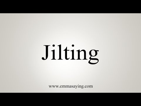 How To Say Jilting