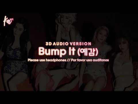 SNSD - Bump It (3D Audio Version)