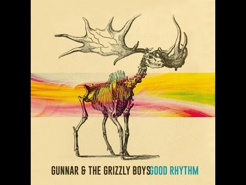 Forever Sounds Good to Me by Gunnar & the Grizzly Boys w/lyrics