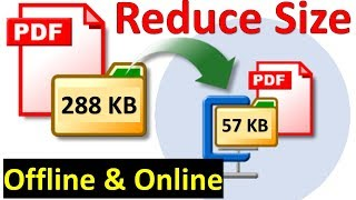 How to reduce PDF file size | Online and Offline Method
