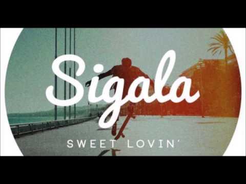 Sweet Lovin' - Sigala - FastModeMusic