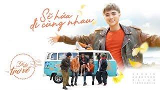 Đi Để Trở Về 3 - Soobin Hoàng Sơn