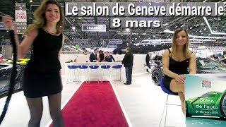 Salon de l'Auto de Genève 2018 Itinéraires couts nouveautés