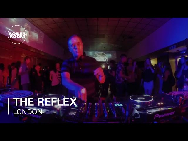 The Reflex Boiler Room London DJ Set