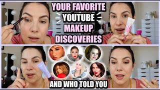 Your FAVORITE YouTube Makeup Discoveries (and who's responsible!)