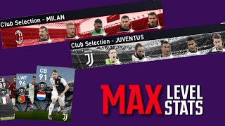 MAX Stats Of Best Players From AC MILAN & JUVENTUS Club Selection | PES 2020