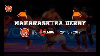 Puneri Paltan vs U Mumba - 28th July 2017