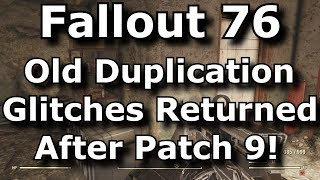 Fallout 76 Old Duplication Glitches Worked Again After Patch 9! What Happened? All Of The Info!