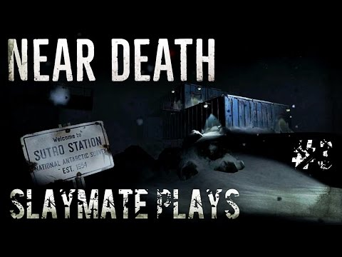 Near Death - Part 3 - Chill Out, Before you have a Meltdown. Ending , Finale.