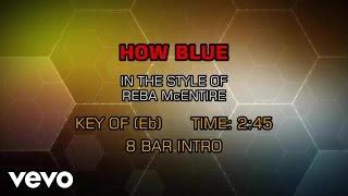 Reba McEntire - How Blue (Karaoke)