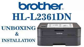 Brother printer HL-2361DN UNBOXING and installation Kottakkal it