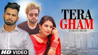 Tera Gham: Karan Brar Ft. NINJA (Full Song) Johnny Vick | Shiv | Latest Punjabi Songs 2018