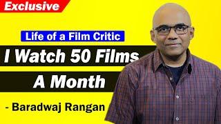 Life of a Film Critic |  Baradwaj Rangan | One Bharath News