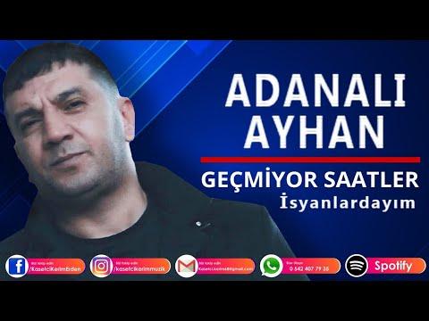 ADANALI AYHAN - İSYANLARDAYIM (2019)