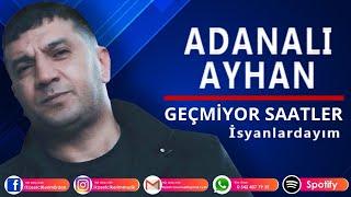 ADANALI AYHAN - İSYANLARDAYIM (2019) mp3 indir