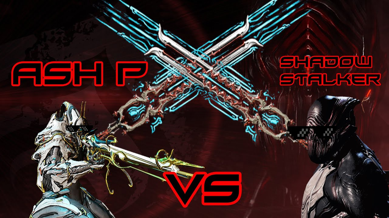 Warframe Ash Prime Vs Shadow Stalker