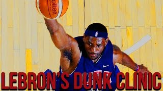 Lebron James Dunk Clinic - Best Practice and Pregame Dunks