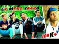 Ek Mera Yaara || BHILWARA BOYS || Friendship story