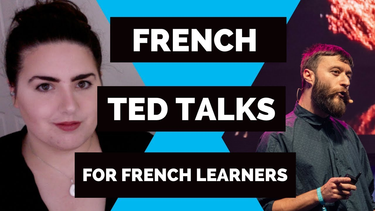TED Talks in French 🎙 with subtitles in English and French