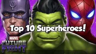 Top 10 Superheroes! - Marvel Future Fight