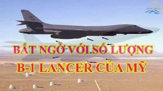 Bất ngờ với số máy bay có thể chiến đấu của B1-Lancer Mỹ?