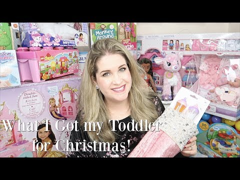 What I Got My Toddler For Christmas! | 2017