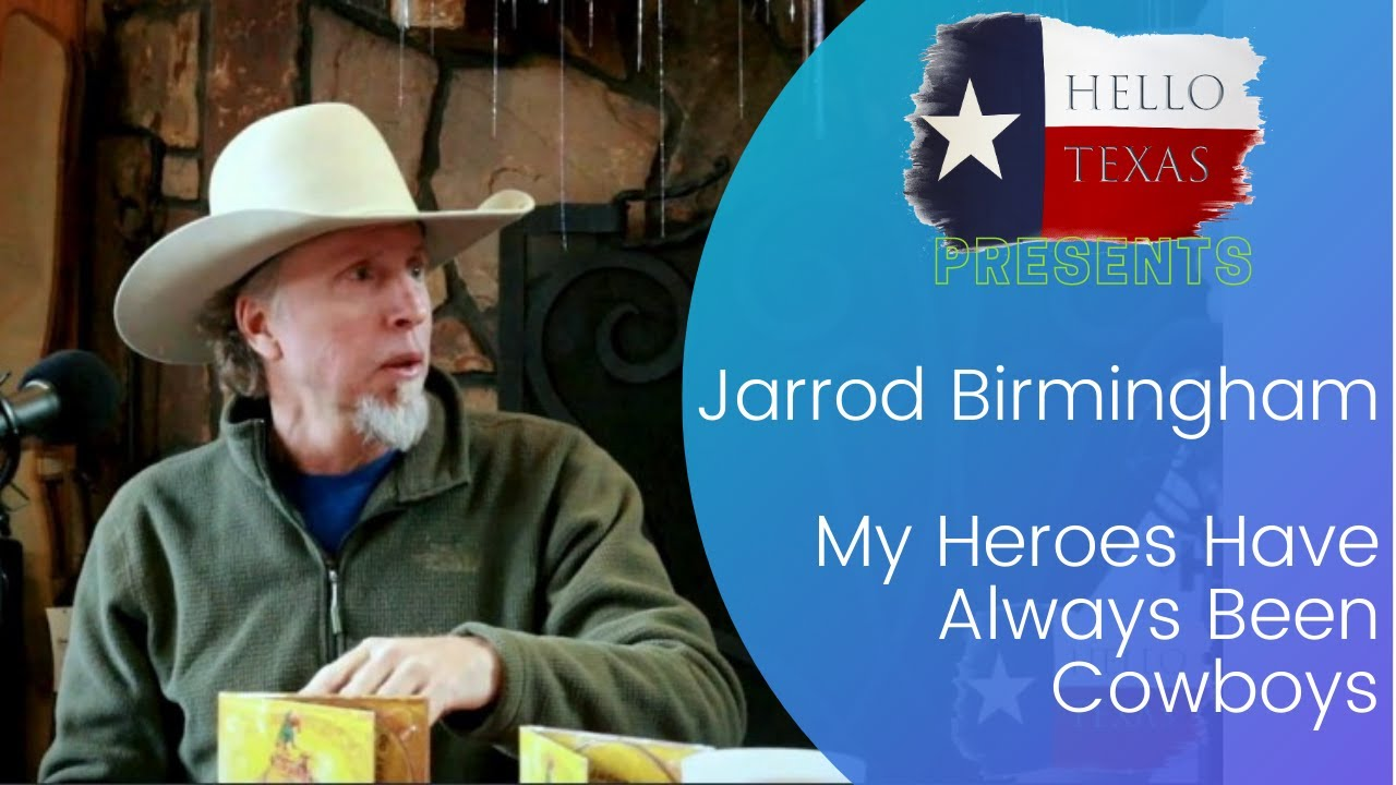 New Single:  Jarrod Birmingham - My Heroes Have Always Been Cowboys