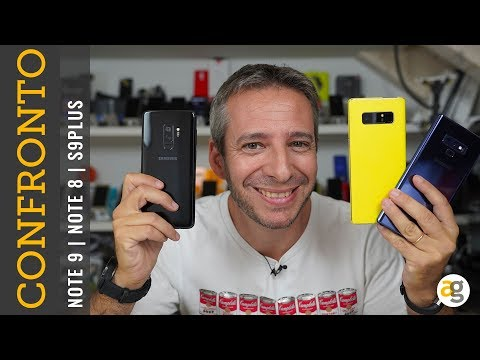 Confronto NOTE 9, NOTE 8, S9 plus SAMSUNG GALAXY
