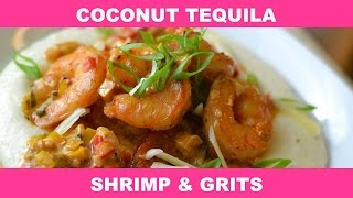 How To Make Mesha's Coconut Tequila Shrimp & Grits