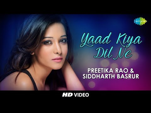 Yaad Kiya Dil Ne | Cover by Preetika Rao & Siddharth Basrur | HD Video