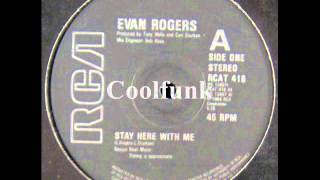 Evan Rogers - Stay Here With Me (12