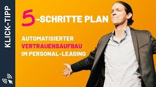 5-schritte Plan: Automatisierter Vertrauensaufbau Im Personal-leasing / Michael Tauch