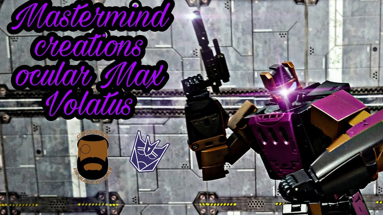 Mastermind Creations Ocular Max Volatus Review by Sardo-numspa82