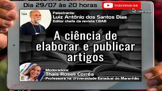 2º WEBINAR - A ciência de elaborar e publicar artigos
