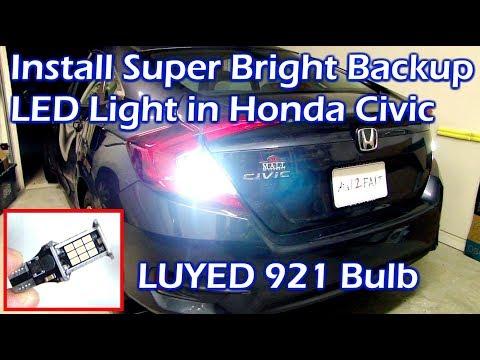 Install Super Bright Backup Light on 2016 Honda Civic – LUYED 921 LED
