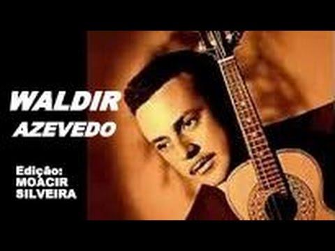 BRASILEIRINHO com WALDIR AZEVEDO, edição MOACIR SILVEIRA