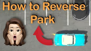 How to REVERSE PARK in 1 SHOT [2019] | 90 Degree Reverse Parking