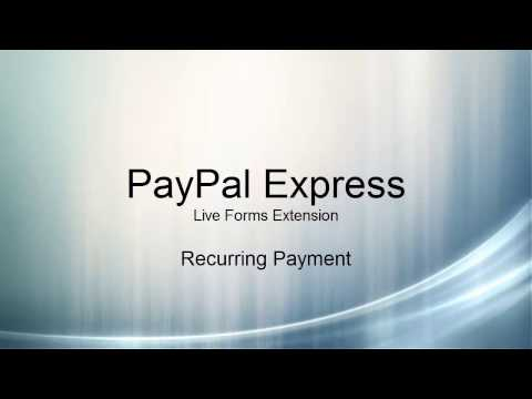 PayPal Express: Live Forms Extension - Recurring Payment