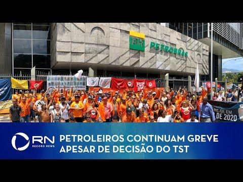 Greve Dos Petroleiros Continua Apesar Da Decisão Do TST