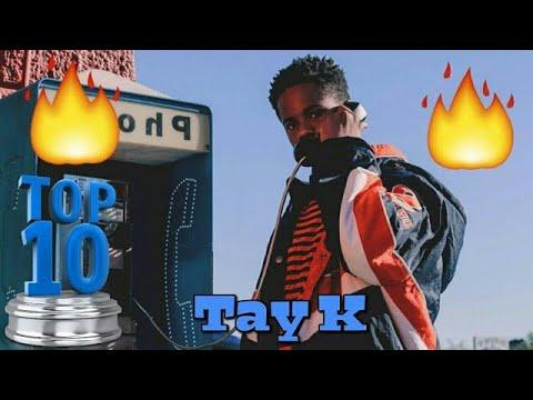 Top 10 - Tay K Songs
