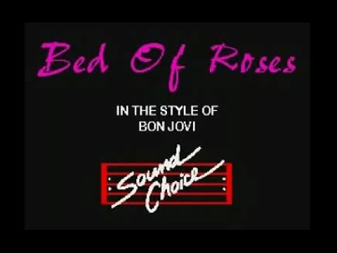 Bed Of Roses - Bon Jovi Karaoke